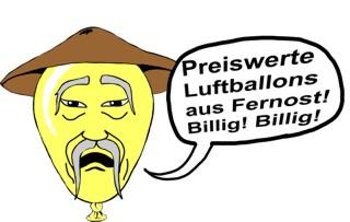 Preiswerte Luftballons aus Fernost: Billig, billig!