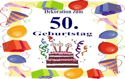 geburtstag dekoration 50. Black Bedroom Furniture Sets. Home Design Ideas