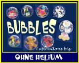 Bubbles ohne Helium