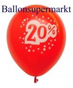 20 Prozent Luftballons, Rabattaktion