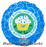 Musikballon, Luftballon mit Musikmodul, Cup Cake Happy Birthday