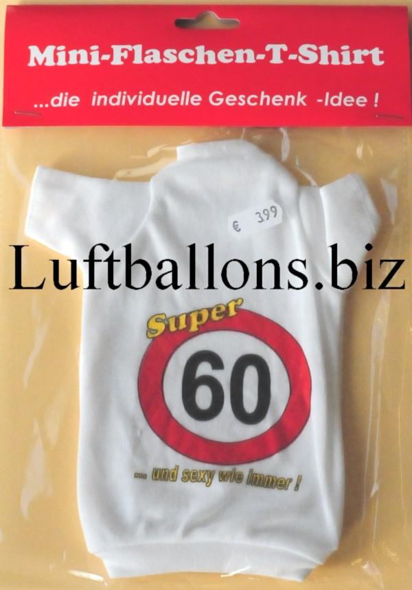 Schilder Dekoration Geburtstag Mini Flaschen T Shirt 60