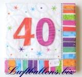 Servietten zum 40. Geburtstag, Papierservietten, Tischdekoration, Happy Birthday, Radiant