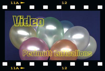 Perlmutt Luftballons Video