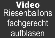 Riesenballons fachgerecht aufblasen